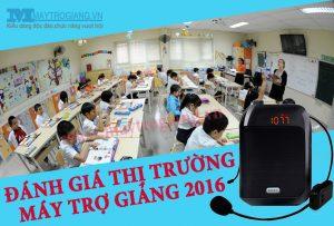 danh-gia-thi-truong-may-tro-giang-cuoi-nam-2016