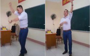 Clip thầy giáo dạy múa chất lừ trên bục giảng