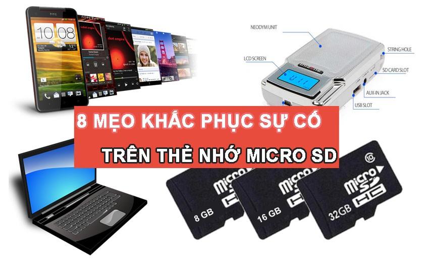 8 Mẹo khắc phục sự cố trên thẻ nhớ Micro SD máy trợ giảng