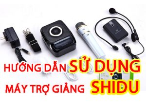 Hướng dẫn sử dụng máy trợ giảng Shidu S92 không dây
