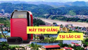 Đại lý bán máy trợ giảng tại Lào cai