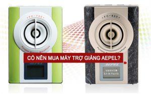 co-nen-mua-may-tro-giang-han-quoc-aepel