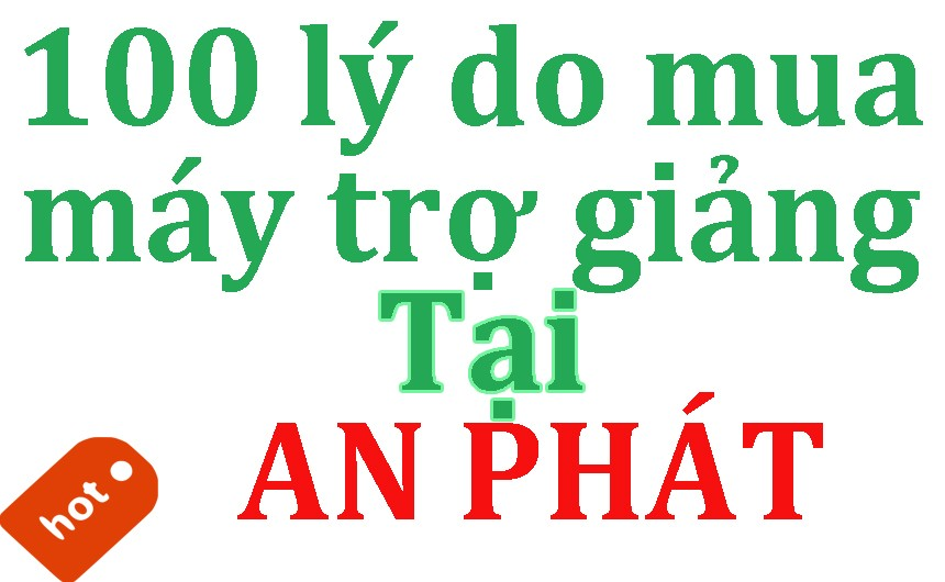 100-ly-do-nen-mua-may-tro-giang-tai-an-phat