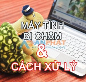 may-tinh-bi-cham-phai-lam-sao
