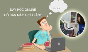 Dạy học online có cần máy trợ giảng không